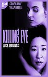 Télécharger le livre :  Killing Eve - Codename Villanelle - Episode 4