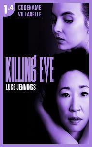 Téléchargez le livre :  Killing Eve - Codename Villanelle - Episode 4