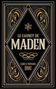Téléchargez le livre :  Le carnet de Maden