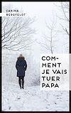 Télécharger le livre :  Comment je vais tuer papa