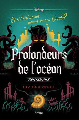 Profondeurs de l'océan : et si Ariel n'avait jamais vaincu Ursula ?