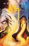 N'écoute que moi : l'histoire de la vieille sorcière