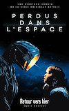 Télécharger le livre :  Lost in space/Perdus dans l'espace - Le roman inspiré de la série Netflix
