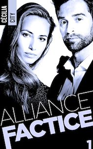 Téléchargez le livre :  Alliance Factice - Tome 1