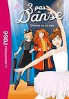 Télécharger le livre :  3 pas de danse 03 - Premiers pas sur scène