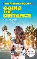 Download this eBook The Kissing Booth - Tome 2 - Going the Distance