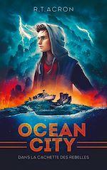 Download this eBook Ocean City - Tome 2 - Dans la cachette des rebelles