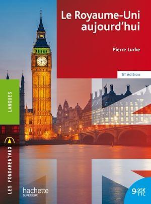 Téléchargez le livre :  Les Fondamentaux - Le Royaume-Uni aujourd'hui