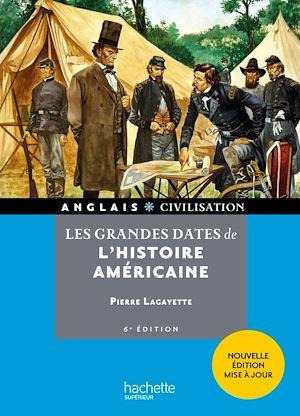 Téléchargez le livre :  HU - Les grandes dates de l'histoire américaine (7e édition)