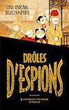 Télécharger le livre :  Drôles d'espions - Tome 1 -