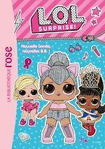 Téléchargez le livre :  L.O.L. Surprise ! 01 - Nouvelle année, nouvelles B.B. !