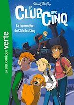 Téléchargez le livre :  Le Club des Cinq 14 NED - La locomotive du Club des Cinq