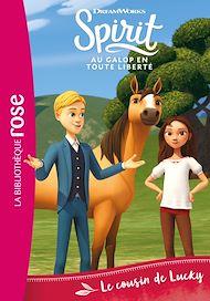 Téléchargez le livre :  Spirit 06 - Le cousin de Lucky