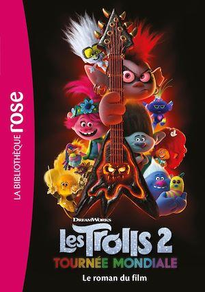 Les Trolls 2 : le roman du film