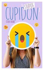 Téléchargez le livre :  Ce stupide Cupidon - Tome 2