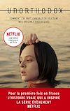 Télécharger le livre :  Unorthodox : L'autobiographie à l'origine de la série Netflix