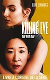 Télécharger le livre :  Killing Eve - Die for me
