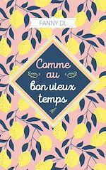 Download this eBook Comme au bon vieux temps