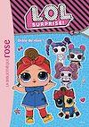 Télécharger le livre :  L.O.L. Surprise ! 10 - Drôle de rêve !