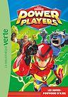 Télécharger le livre :  Power Players 01 - Les super-pouvoirs d'Axel
