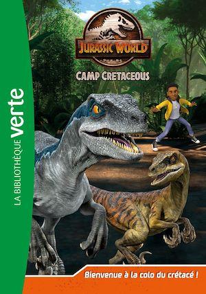 Image de couverture (Jurassic World : camp cretaceous. Volume 1, Bienvenue à la colo du crétacé !)