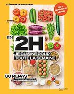 Download this eBook En 2h je cuisine pour toute la semaine tome 2