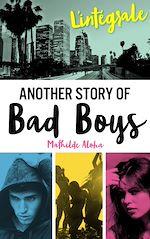 Download this eBook L'Intégrale de la série Another Story of Bad Boys