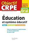Télécharger le livre :  Objectif CRPE : Éducation et système éducatif - Concours 2021