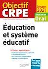 Télécharger le livre :  Objectif CRPE en fiches : Éducation et système éducatif - Concours 2021