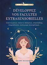 Download this eBook Développer vos facultés extrasensorielles