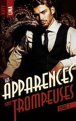 Download this eBook Les apparences sont trompeuses - tome 1