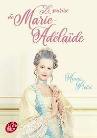 Téléchargez le livre :  Le sourire de Marie-Adélaïde