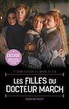 Télécharger le livre :  Les Filles du Docteur March - Le grand classique à l'origine du film