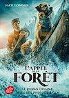Télécharger le livre :  L'appel de la forêt - Tie-in