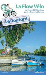 Download this eBook Guide du Routard La Flow Vélo