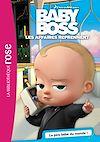 Télécharger le livre :  Baby Boss 01 - Le pire bébé du monde !