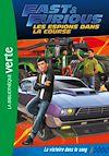 Télécharger le livre :  Fast & Furious 01 - La victoire dans le sang