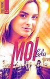 Télécharger le livre :  Moi, Lola - tome 1