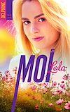 Télécharger le livre :  Moi, Lola - tome 2