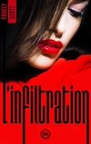 Télécharger le livre :  L'Infiltration - tome 3
