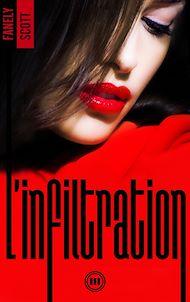 Téléchargez le livre :  L'Infiltration - tome 3