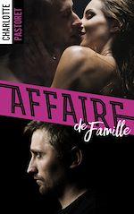 Téléchargez le livre :  Affaire de famille