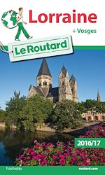 Download this eBook Guide du Routard Lorraine 2016/17