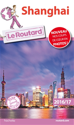 Download this eBook Guide du Routard Shanghai 2016/17