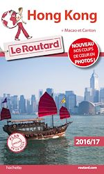 Download this eBook Guide du Routard Hong Kong 2016/2017