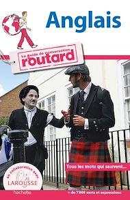 Téléchargez le livre :  Anglais le guide de conversation Routard