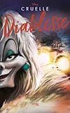 Télécharger le livre :  Villains Disney Cruelle diablesse
