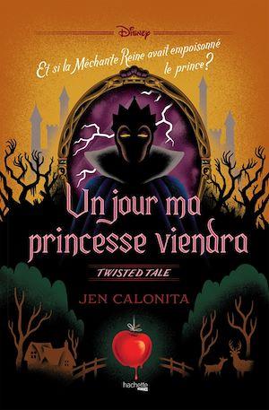 Un jour ma princesse viendra : et si la méchante reine avait empoisonné le prince ?