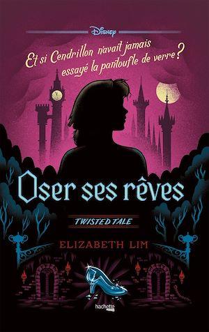 Téléchargez le livre :  Twisted Tale Disney Oser ses rêves