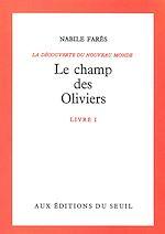 Télécharger cet ebook : Le Champ des oliviers, Découverte du monde